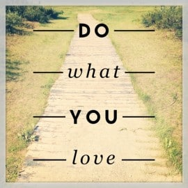 picture saying to do what you love to have more freedom, abundance and joy